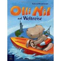 Olli Nil auf Weltreise: . Band 2 - Beate Schober