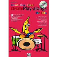 Kräsch! Bum! Bäng! Drum Playalongs für Kids: 8 fetzige Kinderlieder zum Mitspielen - Olaf Satzer