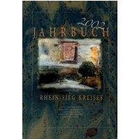 Jahrbuch des Rhein-Sieg-Kreises 2002 - Rhein-Sieg-Kreis durch d. Landrat