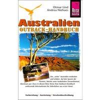 Australien. Outback Handbuch: Vorbereitung - Ausrüstung - Streckenbeschreibungen - Otmar Lind