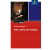 Texte.Medien: Die Farbe der Angst: Textausgabe mit Materialien - Christoph Wortberg