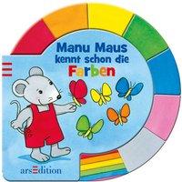 Manu Maus kennt schon die Farben - Rosemarie Künzler-Behncke