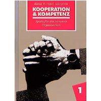 Kooperation & Kompetenz: Spiele für die lernende Organisation - Teil 1 - Klaus W. Vopel [Gebundene Ausgabe]