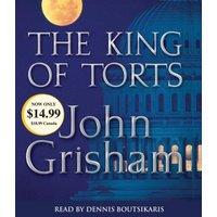 The King of Torts (John Grisham) - John Grisham