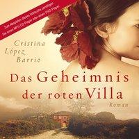 Das Geheimnis der roten Villa (MP3-CD) - Cristina Lòpez Barrio