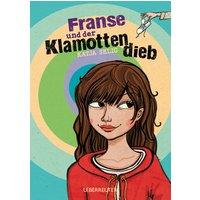 Franse und der Klamottendieb - Katja Selig