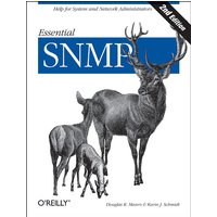 Essential SNMP: Help for System and Network Administrators - Douglas R. Mauro