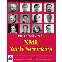 Professional XML Web Services (Programmer to programmer) - Patrick Cauldwell