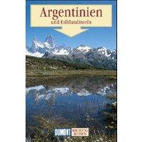 Argentinien, Chile, Paraguay, Uruguay. Richtig reisen. Reise- Handbuch - Susanne Asal