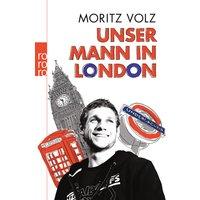 Unser Mann in London - Moritz Volz