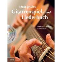 Das große Gitarrenspiel- & Liederbuch mit CD: Jetzt mit heraustrennbaren Grifftabellen - Walter Fritz