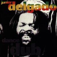 Junior Delgado - Dance a Dub
