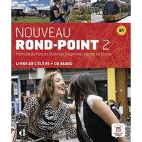 Nouveau Rond-Point 2. Livre de l'élève + CD audio (B1): BD 2