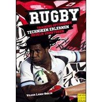 Rugby: Training optimieren - Technik erlernen - Regeln verstehen - Volker Lange-Berlin