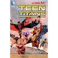 The New 52: Teen Titans: Vol. 1 - It's Our Right to Fight - Scott Lobdell [Softcover]