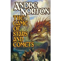 The Game of Stars and Comets - Andre Norton