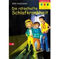 Drei durch dick und dünn 10. Die rätselhafte Schlafkrankheit - Jörg Hagemann