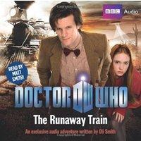 Doctor Who: The Runaway Train - Oli Smith [Audio CD]