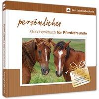 persönliches Geschenkbuch für Pferdefreunde