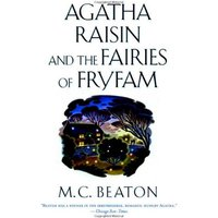 Agatha Raisin and the Fairies of Fryfam - M. C. Beaton [Hardback]