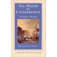 The Mayor of Casterbridge (Norton Critical Editions)
