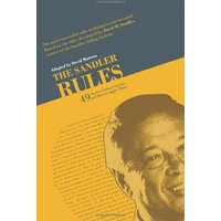 The Sandler Rules: Forty-Nine Timeless Selling Principles And How to Apply Them - David Mattson, David H. Sandler [Hardcover]