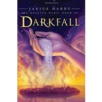 The Healing Wars - Book 3: Darkfall - Janice Hardy