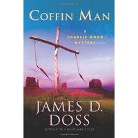 Charlie Moon Mysteries - Book 16: Coffin Man - James D. Doss