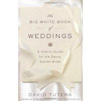 The Big White Book of Weddings - David Tutera