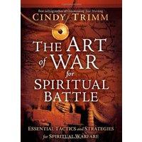 The Art of War for Spiritual Battle - Cindy Trimm