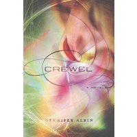 Crewel World - Book 1 - Gennifer Albin
