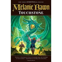 The Glass Thorns - Book 1: Touchstone - Melanie Rawn