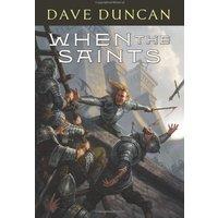 When the Saints - Dave Duncan
