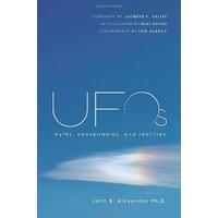 UFOs: Myths, Conspiracies, and Realities -  John B. Alexander