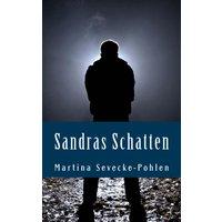 Sandras Schatten -  Martina Sevecke-Pohlen