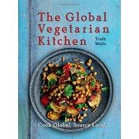 Global Vegetarian Kitchen - Troth Wells