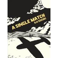 A Single Match - Oji Suzukii
