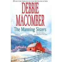 The Manning Sisters - Debbie Macomber
