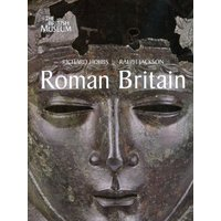 Roman Britain: Life at the Edge of Empire - Richard Hobbs [Paperback]