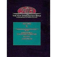 New Interpreter's Bible - Volume X: Acts, Introduction to Epistolary Literature, Romans, 1 Corinthians - Marion L. Soards