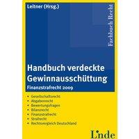 Fachbuch Recht: Handbuch verdeckte Gewinnausschüttung: Finanzstrafrecht 2009 - Roman Leitner (Hrsg.)