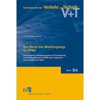 Schriftenreihe für Verkehr und Technik - Band 94: Das Recht des Marktzugangs im ÖPNV - Lorenz Wachinger