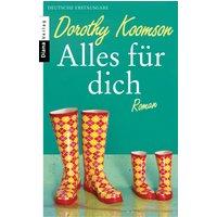 Alles für dich -  Dorothy Koomson