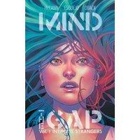 Mind the Gap Volume 1: Intimate Strangers Tp - Esquejo, Rodin