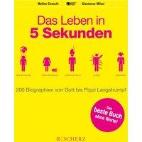 Das Leben in 5 Sekunden: 200 Biographien von Gott bis Pippi Langstrumpf - Civaschi, Matteo
