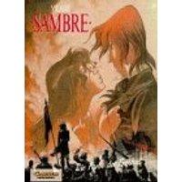 Sambre, Bd.3, Die Farbe der Freiheit - Yslaire