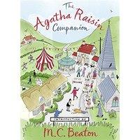 The Agatha Raisin Companion - M. C. Beaton