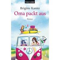 Oma packt aus - Brigitte Kanitz