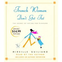 French Women Don't Get Fat - Guiliano, Mireille