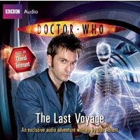 Doctor Who: The Last Voyage - Dan Abnett [Audio CD]